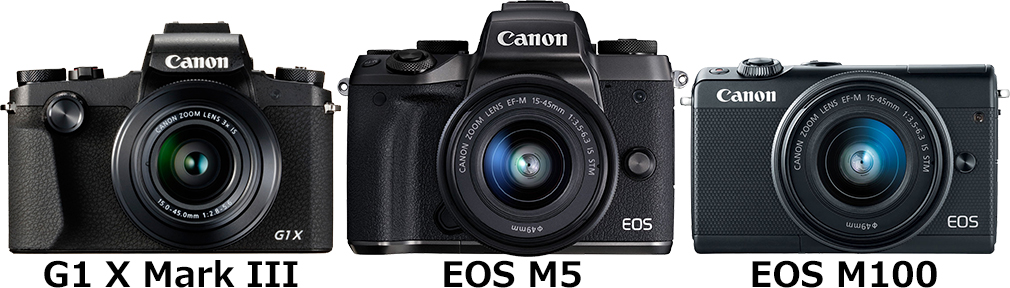 「PowerShot G1 X Mark III」と「EOS M5 EF-M15-45 IS STM」と「EOS M100 EF-M15-45 IS STM」 1